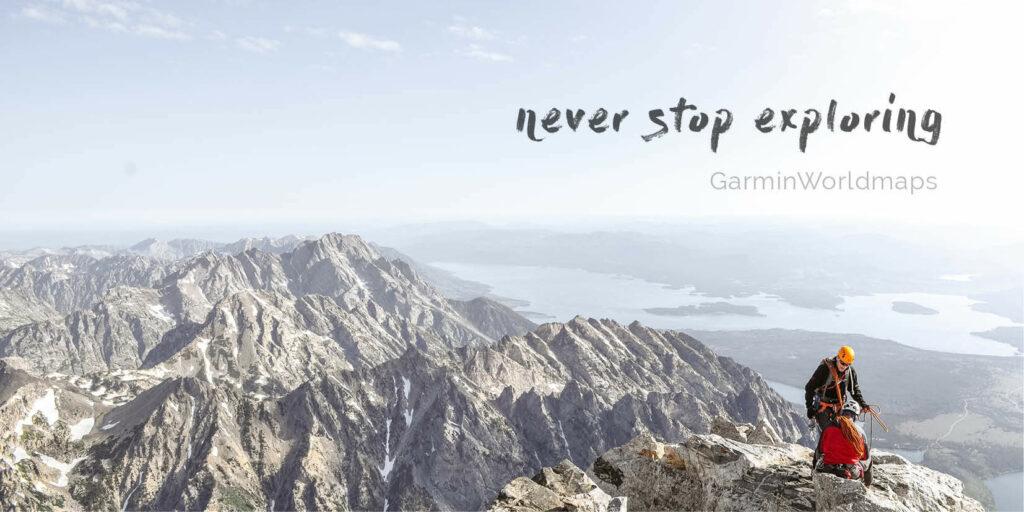 GarminWorldmaps -never stop exploring